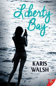 Liberty Bay by Karis Walsh