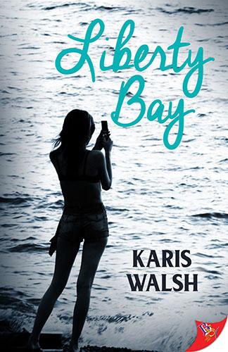 Liberty Bay by Karis Walsh