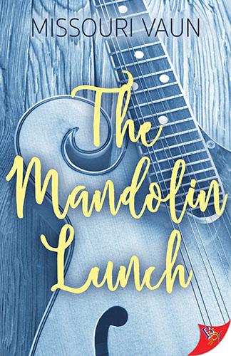 The Mandolin Lunch by Missouri Vaun