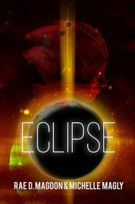 Eclipse by Rae D. Magdon & Michelle Magly