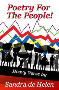 Poetry for the People! by Sandra de Helen
