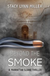 Beyond the Smoke by Stacy Lynn Miller