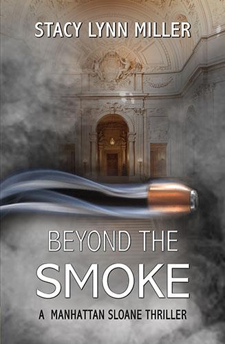 Beyond the Smoke by Stacy Lynn Miller