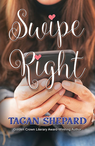 Swipe Right by Tagan Shepard