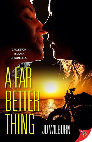 A Far Better Thing by JD Wilburn