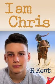 I Am Chris by R Kent