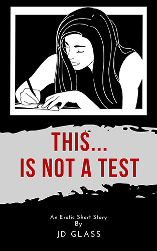 This is Not a Test by JD Glass