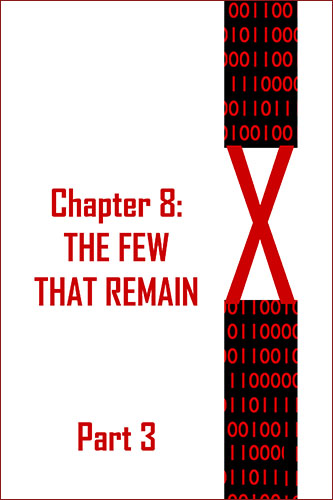 X: Chapter 8 Part 3 by JD Glass