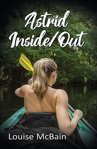 Astrid Inside/Out by Louise McBain