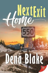 Next Exit Home by Dena Blake