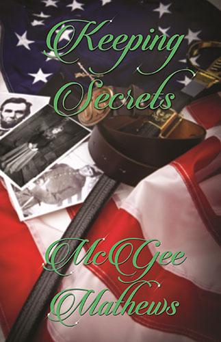 Keeping Secrets by McGee Mathews