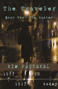 The Traveler: Book Two by Kim Pritekel