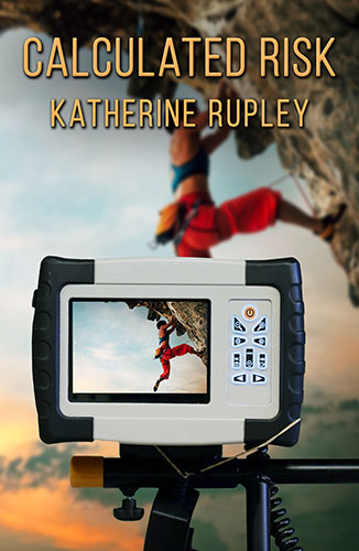 Calculated Risk by Katherine Rupley