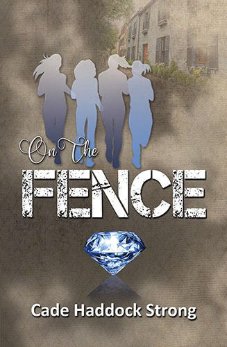 On The Fence by Cade Haddock Strong