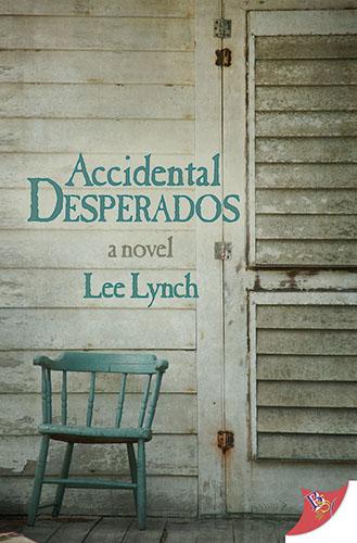 Accidental Desperados by Lee Lynch