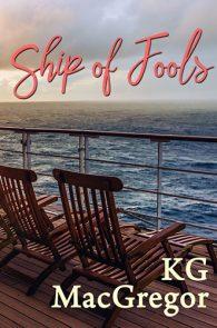 Ship of Fools by KG MacGregor