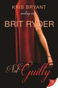 Not Guilty by Kris Bryant