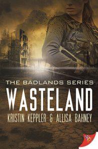 Wasteland by Kristin Keppler and Alissa Bahney