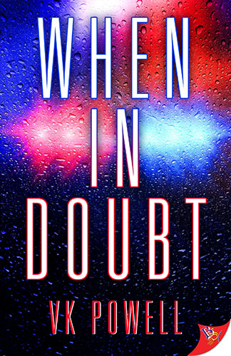 When in Doubt by VK Powell