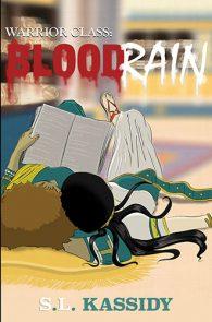 Blood Rain by S.L. Kassidy