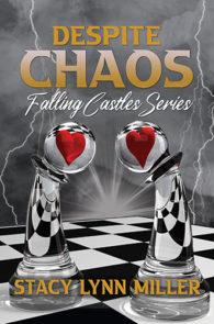 Despite Chaos by Stacy Lynn Miller