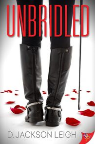 Unbridled by D. Jackson Leigh