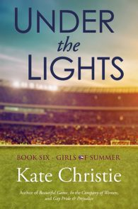 Under the Lights by Kate Christie