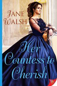 Her Countess to Cherish by Jane Walsh