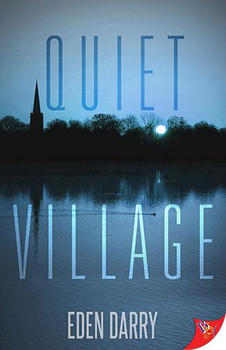 Quiet Village by Eden Darry