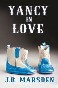 Yancy in Love by JB Marsden