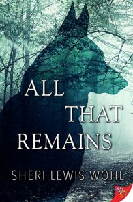 All That Remains by Sheri Lewis Wohl