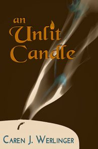 An Unlit Candle by Caren J. Werlinger