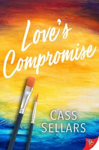 Love's Compromise by Cass Sellars