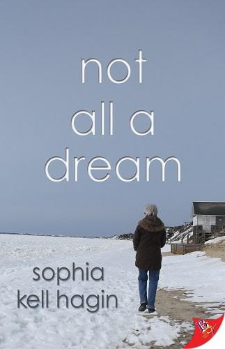 Not All a Dream by Sophia Kell Hagin