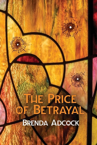 The Price of Betrayal by Brenda Adcock