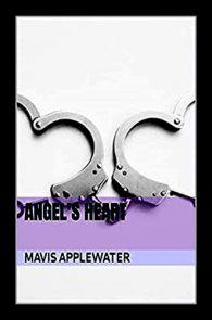 Angel's Heart by Mavis Applewater