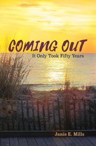 Coming Out by Janis E. Mills