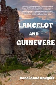 Lancelot and Guinevere by Carol Anne Douglas
